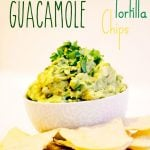 Chunky Guacamole & Homemade Tortilla Chips