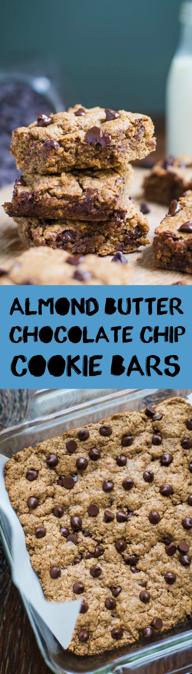 Almond Butter Chocolate Chip Cookie Bars- VEGAN and delicious!!