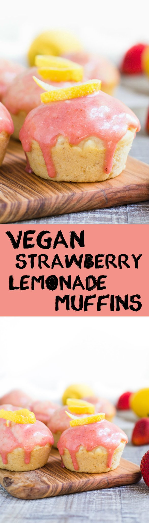 Strawberry Lemonade Muffins- this recipe is VEGAN and very easy to make. Perfect for summer treats and something the whole family will love.