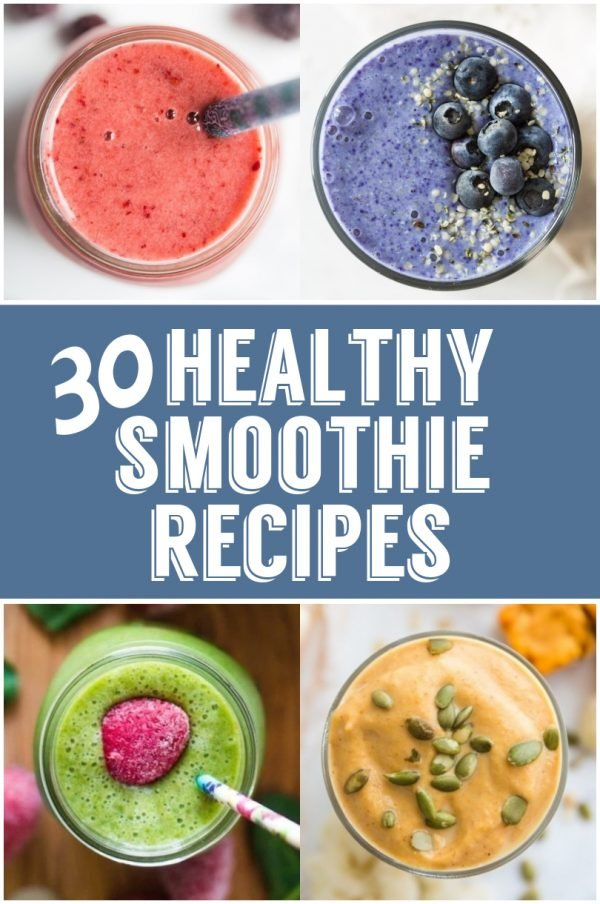 30 Healthy Smoothie recipes including fruit smoothie recipes, weightloss smoothie recipes, breakfast smoothie recipes and SO many more! I'm sure you'll find a smoothie to love here. #smoothie #breakfast #healthy