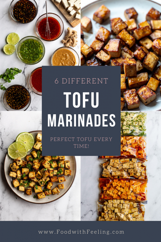 """Collage image with 4 photos of tofu marinating and cooke with text tht reads """"6 DIFFERENT TOFU MARINADES: perfect tofu every time!"""